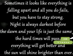 Sometimes it looks like everything is 