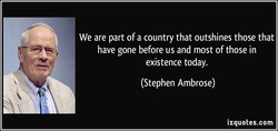 We are part of a country that outshines those that 