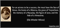 For an actress to be a success, she must have the face of 