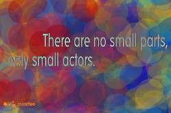 There are no small parts, 