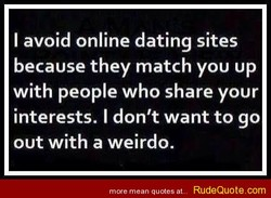 I avoid online dating sites