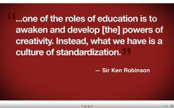 ...one of the roles of education is to 