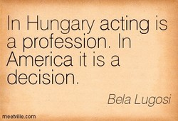 In Hungary acting is 