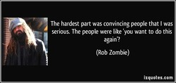The hardest part was convincing people that I was 