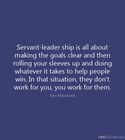Servant-leader ship is all about 