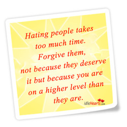 Hating people takes 