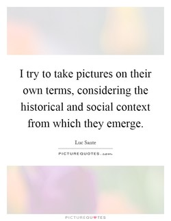 I try to take pictures on their 