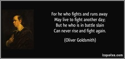 For he who fights and runs away 