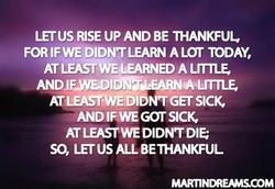 LET US RISE UP AND BE THANKFUL 