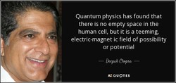Quantum physics has found that 