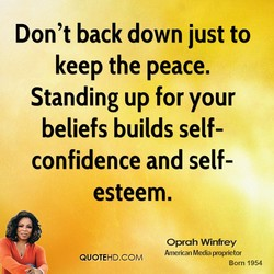 Don't back down just to 