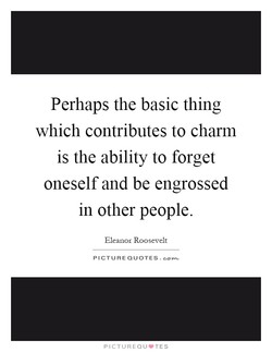 Perhaps the basic thing 