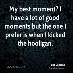 my best moment? I 