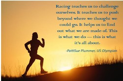 Racing teaches us to challenge 