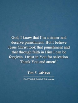 God, I know that I'm a sinner and 