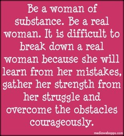 be a woman of 