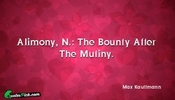 Alimony, N.: The Bounty After 
