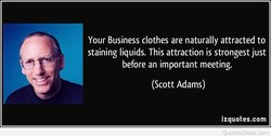 Your Business clothes are naturally attracted to 