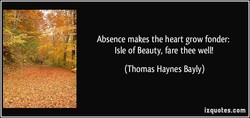 Absence makes the heart grow fonder: 