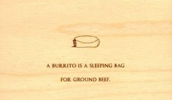 A BURRITO IS A SLEEPING BAG 