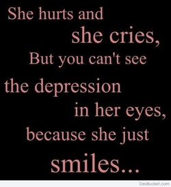 She hurts and 