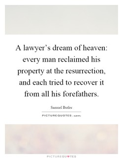 A lawyer's dream of heaven: 