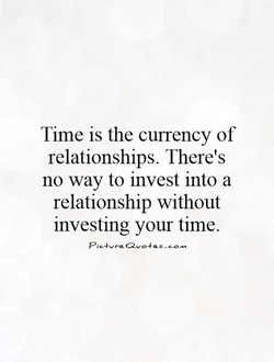 Time is the currency of 