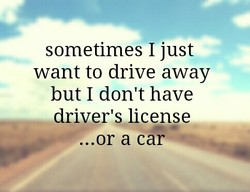 sometimes I just 