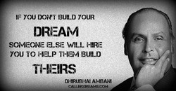 IF YOU DON'T BUILD YOUR 