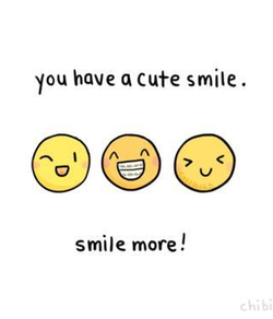 you have Q Cute smile . 