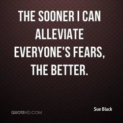 THE SOONER I CAN 