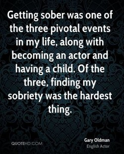 Getting sober was one of 