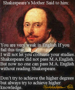 Shakespeare's Mother Said to him: 