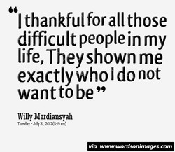 I thankful for all those 