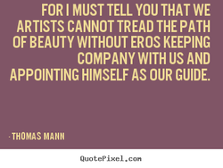 FOR I MUST TELL YOU THAT WE 