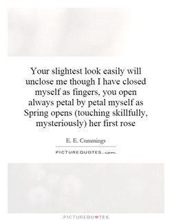 Your slightest look easily will 