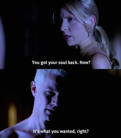 You got your soul back. How? 