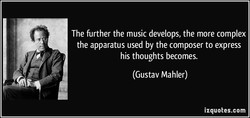The further the music develops, the more complex 