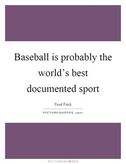 Baseball is probably the 