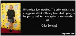 The anxiety up. The night Was 