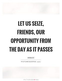 LET US SEIZE, 