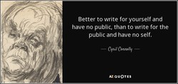 Better to write for yourself and 