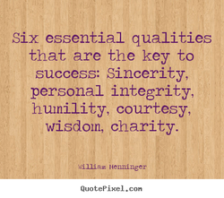 Six essential qualities 
