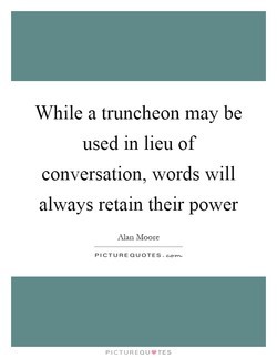 While a truncheon may be 