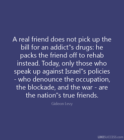 A real friend does not pick up the 