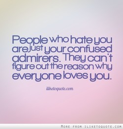 People who hate uou 