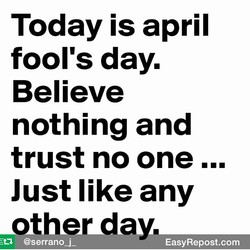 Today is april 