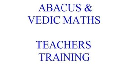 ABACUS & VEDIC MATHS TEACHERS TRAINING