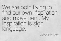 We are both trying to 