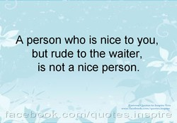 A person who is nice to you, 